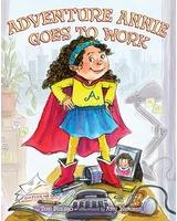 Cover of: Adventure Girl goes to work | Toni Buzzeo