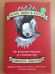 Cover of: Blood, Bones & Butter
