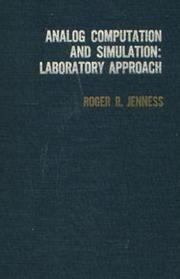 Cover of: Analog computation and simulation | Roger R. Jenness