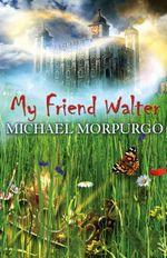 Cover of: My Friend Walter