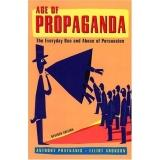 Cover of: Age of Propaganda: The Everyday Use and Abuse of Persuasion