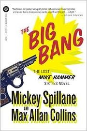 The big bang by Mickey Spillane