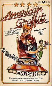 Cover of: American Graffiti: a screenplay