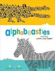 Cover of: Alphabeasties and other amazing types | Sharon Werner