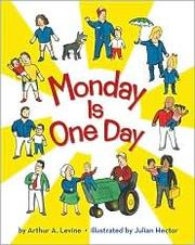 Cover of: Monday is one day | Arthur A. Levine
