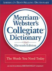 Cover of: Merriam-Webster's Collegiate Dictionary, 11th Edition (Book Only) | Merriam-Webster