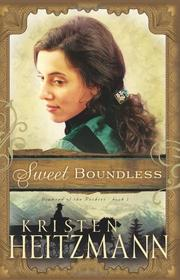 Cover of: Sweet Boundless (Diamond of the Rockies)