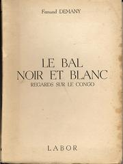 Cover of: Le bal noir et blanc