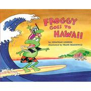 Cover of: Froggy Goes to Hawaii by Jonathan London