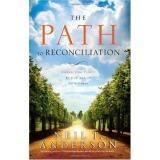 Cover of: The path to reconciliation: connecting people to God and each other