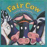 Cover of: Fair cow | Leslie Helakoski
