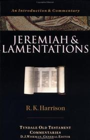 Cover of: Jeremiah and Lamentations (Tyndale Old Testament Commentaries) | R. K. Harrison