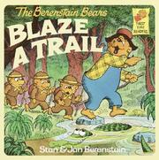 Cover of: Berenstain Bears Blaze a Trail |