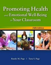 Cover of: Promoting Health and Emotional Well-Being in Your Classroom