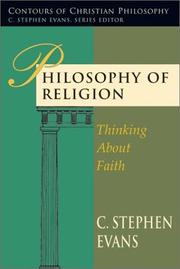Cover of: Philosophy of religion | C. Stephen Evans
