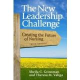 Cover of: New Leadership Challenge: Creating the Future of Nursing