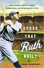 Cover of: The House That Ruth Built |