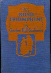 Cover of: The bond triumphant