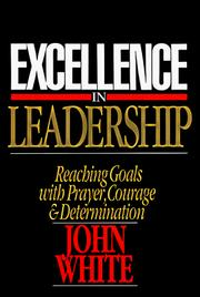 Excellence in leadership by John White