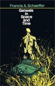 Cover of: Genesis in space and time: the flow of Biblical history