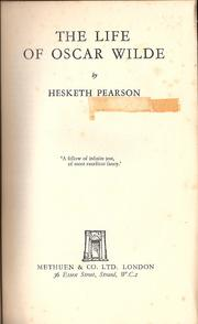 The life of Oscar Wilde by Pearson, Hesketh