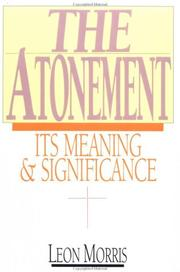 Cover of: The Atonement, its meaning and significance