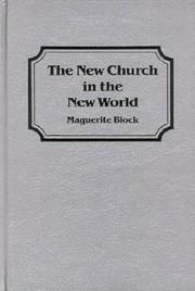 Cover of: The New Church in the New World | Marguerite Beck Block