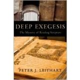 Cover of: Deep Exegesis:The Mystery of Reading Scripture | Peter J. Leithart