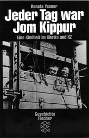 Cover of: Jeder Tag war Jom Kippur by Renata Yesner