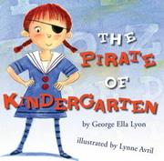 Cover of: The pirate of kindergarten by George Ella Lyon