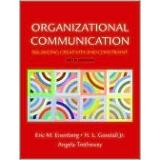 Cover of: Organizational Communication: Balancing Creativity and Constraint