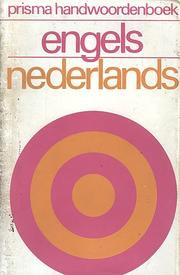 Cover of: Prisma handwoordenboek Nederlands-Engels
