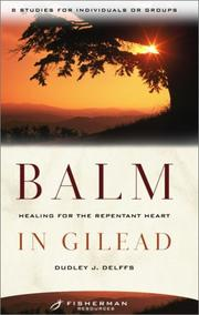 Cover of: Balm in Gilead | Dudley Delffs