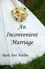 Cover of: An Inconvenient Marriage by Ruth Ann Nordin