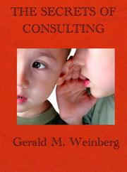 Cover of: The Secrets of Consulting by Gerald M. Weinberg
