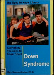 Cover of: Everything You Need to Know About Down Syndrome |