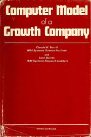 Cover of: Computer model of a growth company | Claude W. Burrill