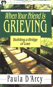 Cover of: When your friend is grieving