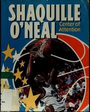 Cover of: Shaquille O'Neal, center of attention | Brad W. Townsend