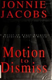 Cover of: Motion to dismiss | Jonnie Jacobs