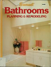 Cover of: Sunset Bathrooms, planning & remodeling | by the editors of Sunset books and Sunset magazine.