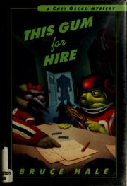 Cover of: This gum for hire | Bruce Hale