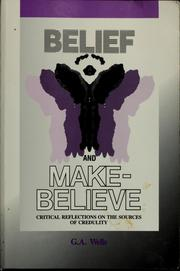 Cover of: Belief and make-believe | George Albert Wells