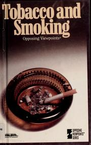 Cover of: Tobacco and smoking | Tamara L. Roleff, Williams, Mary E., Charles P. Cozic