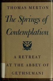 Cover of: The springs of contemplation | Thomas Merton