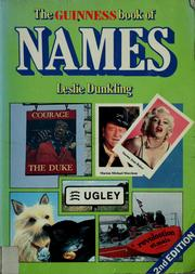 The Guinness book of names by Leslie Dunkling