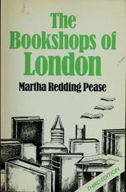 Cover of: The bookshops of London | Martha Redding Pease