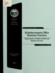 Cover of: Reimbursement Office business practices, Department of Public Health and Human Services | Montana. Legislature. Legislative Audit Division.