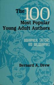 Cover of: The 100 most popular young adult authors | Bernard A. Drew