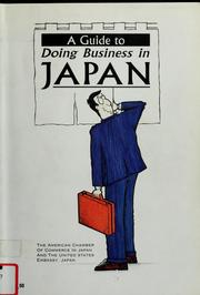 Cover of: A Guide to Doing Business in Japan | American Chamber of Commerce in Japan